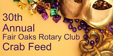 30th Annual Fair Oaks Rotary Crab Feed tickets