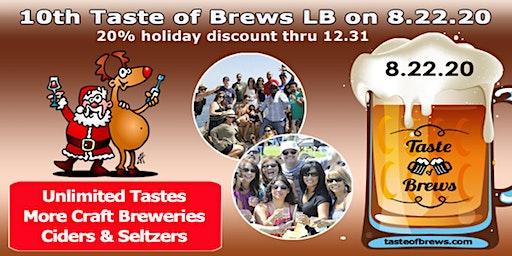 10th Taste of Brews LB on 8.22.20