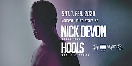 Nick Devon & Hools: Life Sounds Better x Monarch tickets