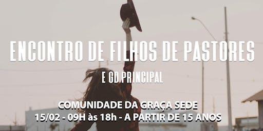 ENCONTRO DE FILHOS DE PASTORES E GD PRINCIPAL (SOLTEIROS)
