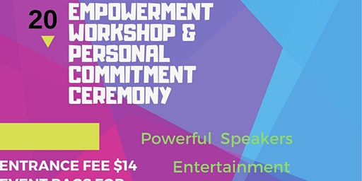 Empower U - Empowerment Workshop & Personal Commitment Ceremony