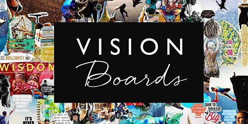 2020 VISION- Clear Manifesting with Vision Boards