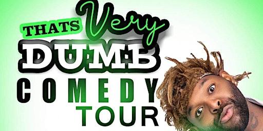 The That's Very Dumb Tour starring Kerwin Claiborne/Tulsa ok