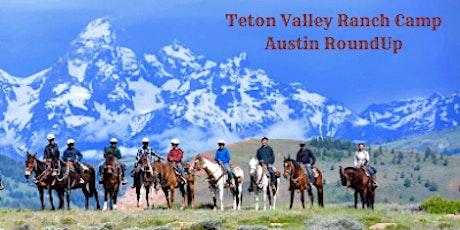 Teton Valley Ranch Camp Austin RoundUp tickets