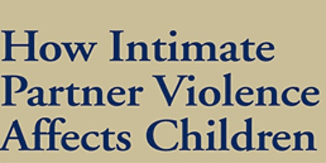 Impact of IPV on Children tickets