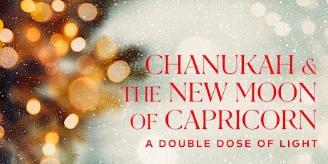 Chanukah, New Moon of Capricorn and Shabbat Miketz tickets