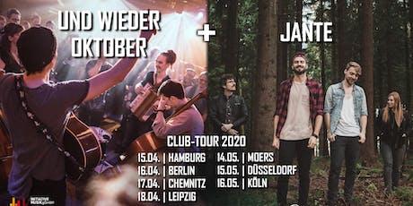 Jante + Und Wieder Oktober   Hamburg Tickets