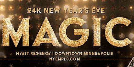Magic: 24K NYE 2019 at The Hyatt Regency Downtown Minneapolis