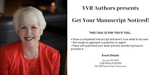 Get Your Manuscript Noticed