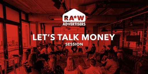RA*W session | Let's talk money