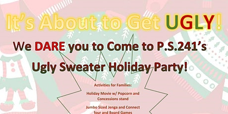PS241's Ugly Sweater  Holiday Party tickets
