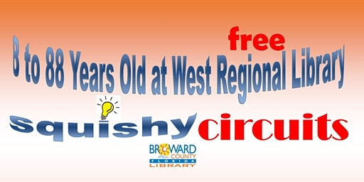 8 to 88 Years Old at West Regional Library: Squishy Circuits Chinese Dragon