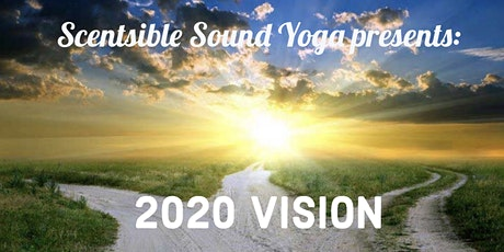 2020 Vision Scentsible Sound Yoga Series tickets