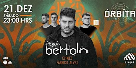 Órbita : Closing 2019 w/ Bertolini ingressos