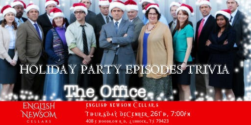 """The Office Trivia """"The Holiday Party Episodes"""" at English Newsom Cellars"""