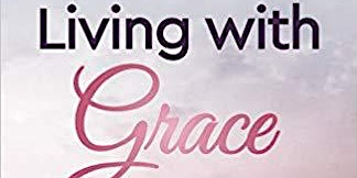 Living with Grace - $30