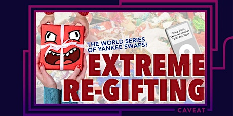 Extreme Re-Gifting: The World Series of Yankee Swaps tickets
