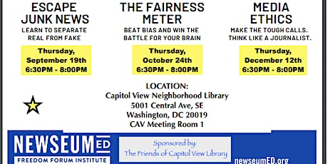 NewseumED Programs at Capitol View Library. Media Ethics, Make the Tough Calls. Think Like A Journalist. tickets