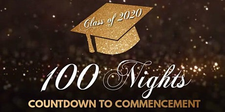 100 Nights: Countdown to Commencement 2020 tickets