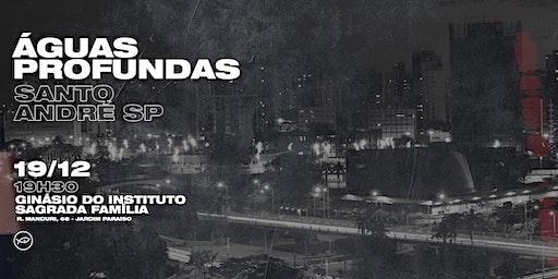 Águas Profundas // Santo Andre // Último do ano