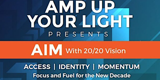 AIM with 20/20 Vision for the new decade!