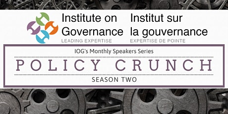 Policy Crunch: First Nations Institutions & New Federal Machinery of Gov tickets