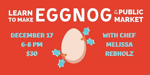Eggnog Eggstravaganza