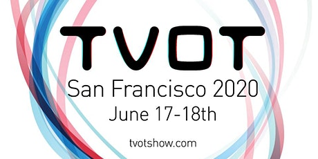 The TV of Tomorrow Show San Francisco 2020 - 14th Anniversary! tickets