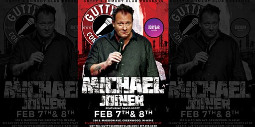 Gutty's Comedy Club: Michael Joiner Featuring David Scott