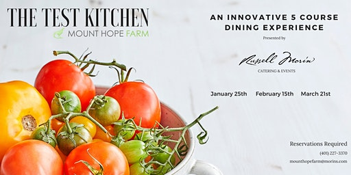 Russell Morin's February Test Kitchen at Mount Hope Farm