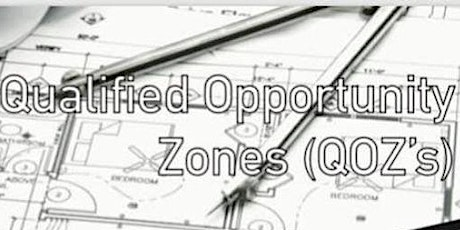 Qualified Opportunity Zones (QOZ's)- Learn How Your Clients can Benefit tickets