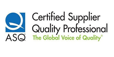 Certified Supplier Quality Professional (CSQP) Exam Preparation tickets