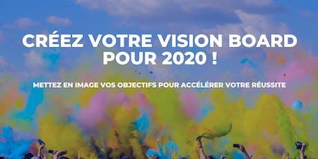 Créez votre vision board pour 2020 ! billets