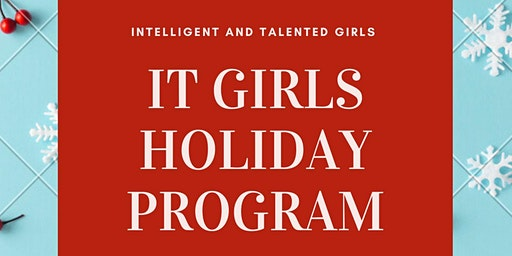 IT Girls Holiday Program
