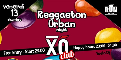 "Reggaeton Urban Night - XO'CAFE' CLUB ""Sweet Land"""