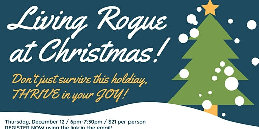 Living Rogue at Christmas