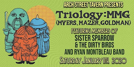 Triology: MMG at Arch Street Tavern tickets