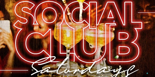 Social Club Saturdays Grand Opening