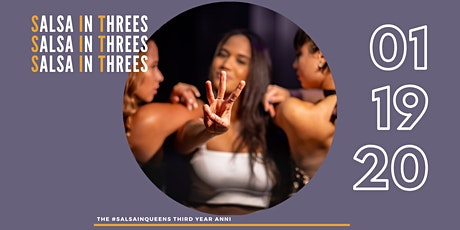 Salsa In Threes - SIQ's 3rd year Anniversary tickets
