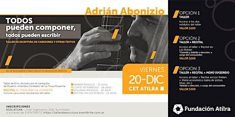 ADRIÁN ABONIZIO - Taller de ESCRITURA DE CANCIONES Y OTROS TEXTOS entradas