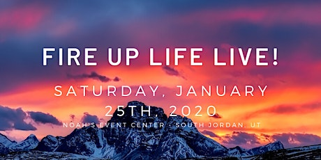FIRE UP Life LIVE! tickets
