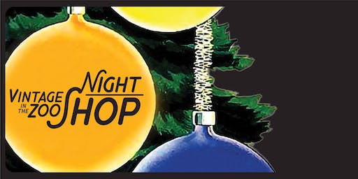 Night Shop   Vintage in the Zoo Holiday Pop-Up