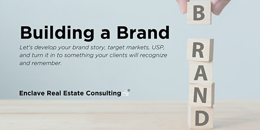 Building a Brand for Real Estate Agents