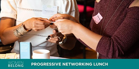 Women Belong January Progressive Networking Event tickets