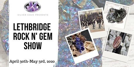Lethbridge Rock N' Gem Show tickets
