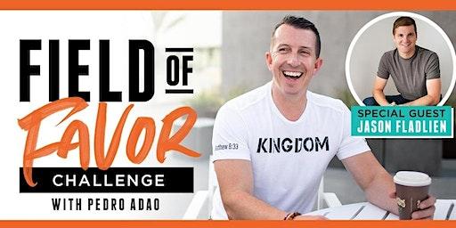 Christian Entrepreneur - Field of Favor (Niche) Training w/ $100M Man Jason Fladlien & Pedro Adao