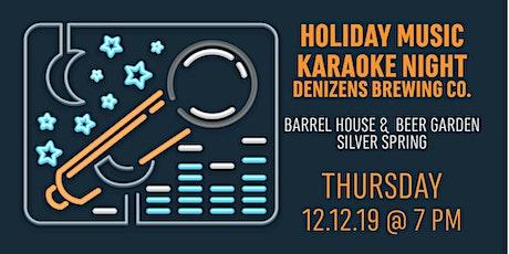 Holiday Music Karaoke Night tickets