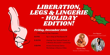Liberation, Legs & Lingerie Holiday Edition tickets
