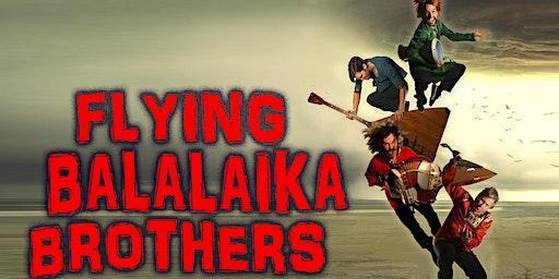 Flying Balalaika Brothers in Atlanta!