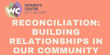 Reconciliation - Building Relationships in our Community tickets